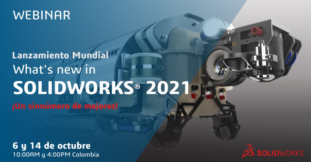 solidworks 2021 lanzamiento colombia grupo abstract novedades lo nuevo en solidworks 2021