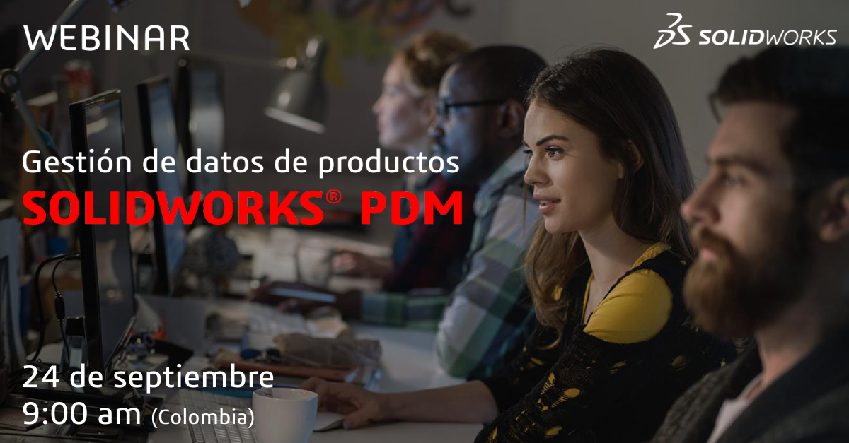 webinar gratuito gratis solidworks PDM gestion productos 2021 colombia works xdesign xshape grupo abstract